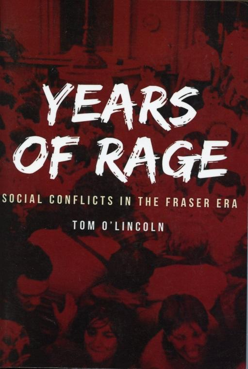 Years of Rage: Social Conflicts in the Fraser Era